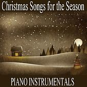 Christmas Songs for the Season: Piano Instrumentals by Christmas Hits