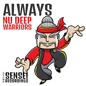Always by Nu Deep Warriors