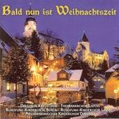 Stumme, Hering, Ulrbich & Schuffenhauer: Bald nun ist Weihnachtszeit, Vol. 1 by Various Artists