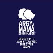 Dominonation Remixes, Pt. 2 by Argy