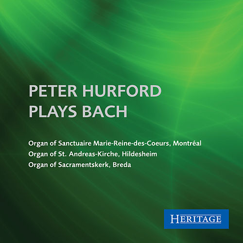 Peter Hurford Plays Bach by Peter Hurford