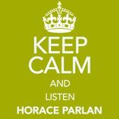 Keep Calm and Listen Horace Parlan von Horace Parlan