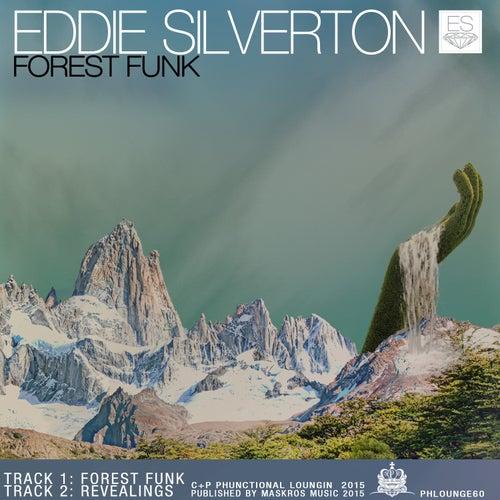 Forest Funk - Single von Eddie Silverton