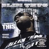 I Represent This, Pt. 2 by Slim Thug
