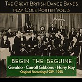Begin the Beguine - Great British Dance Bands Play Cole (1939 - 1945) by Various Artists