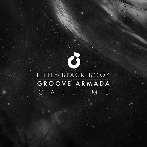 Call Me (Little Black Book) by Groove Armada