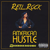 American Hustle by Rell Rock