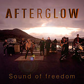 Sound Of Freedom by Afterglow (60's)