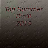 Top Summer D'n'B 2015 - EP by Various Artists