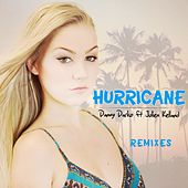 Hurricane Remixes, Pt. 2 (feat. Julien Kelland) by Danny Darko
