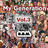 My Generation Vol. 3 by BBM