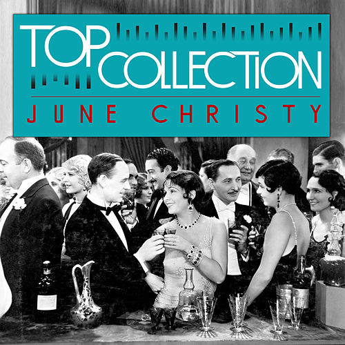 Top Collection: June Christy by June Christy