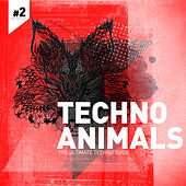 Techno Animals Vol. 2 by Various Artists