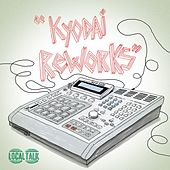 Kyodai Reworks by Various Artists