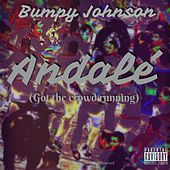 Andalé (Got the Crowd Running) by Bumpy Johnson