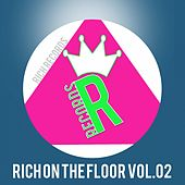 RICH ON THE FLOOR, Vol. 02 by Various Artists
