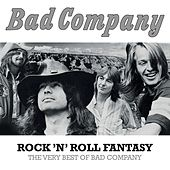 Rock 'N' Roll Fantasy: The Very Best Of Bad Company by Bad Company