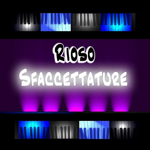 Sfaccettature by Rioso