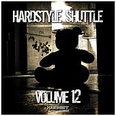 Hardstyle Shuttle, Vol. 12 by Various Artists