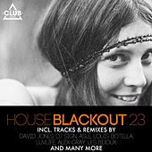 House Blackout, Vol. 23 by Various Artists