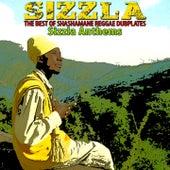 The Best of Shashamane Reggae Dubplates (Sizzla Anthems) by Various Artists