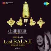 M.S. Subbulakshmi Sings for Tirupati Lord Balaji, Vol. 5 by M. S. Subbulakshmi