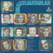 Unutulmayanlar by Various Artists