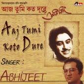 Aaj Tumi Koto Dure by Abhijeet