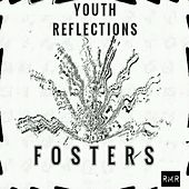 Youth Reflections - Single by The Fosters