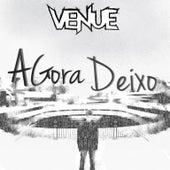 Agora Deixo by Venue