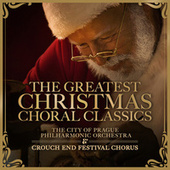 The Greatest Christmas Choral Classics by Various Artists