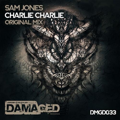 Charlie Charlie by Sam Jones