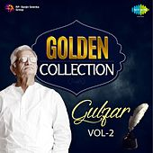 Golden Collection - Gulzar, Vol. 2 by Various Artists