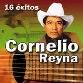 16 Éxitos by Cornelio Reyna