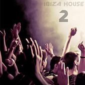 Ibiza House, Vol. 2 by Various Artists