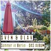 Sommer in Berlin by Sven & Olav