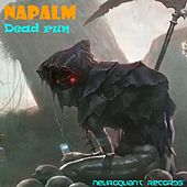 Dead Run by Napalm