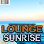 Lounge Sunrise, Vol. 1 by Various Artists