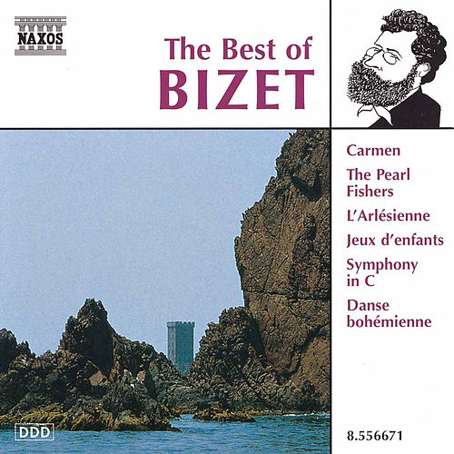 The Best of Bizet by Georges Bizet