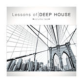 Lessons of Deephouse, Vol. 2 by Various Artists