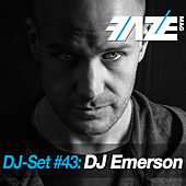 Faze DJ Set #43: DJ Emerson by Various Artists