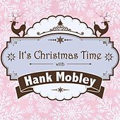It's Christmas Time with Hank Mobley von Hank Mobley
