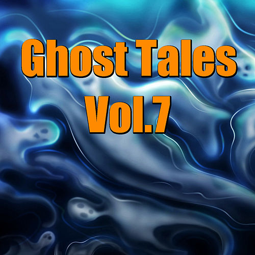 Ghost Tales, Vol. 7 by The Maryland Symphony Orchestra