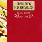 Grandes Exitos de la Musica Clasica: Festival Barroco by Orquesta Lírica de Barcelona