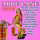 Pan Amor Y Cha Cha Cha - Abbe Lane with Tito Puente by Abbe Lane