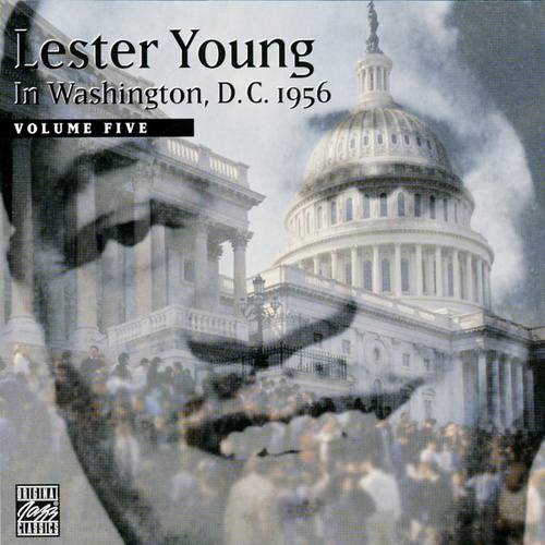In Washington D.C. 1956, Vol. 5 by Lester Young