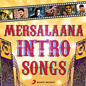 Mersalaana Intro Songs by Various Artists