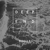 Deep End by Ruelle