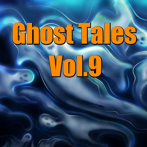 Ghost Tales, Vol. 9 by The Maryland Symphony Orchestra