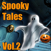 Spooky Tales, Vol. 2 by Various Artists